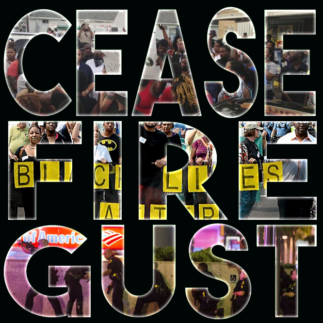 Cease Fire Gust